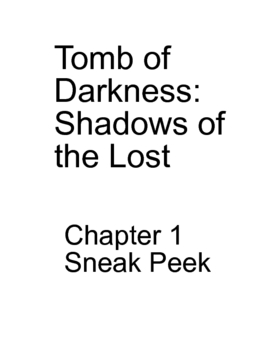 Tomb of Darkness: Shadows of the Lost Chapter 1 Sneak Peek