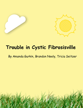 Trouble in Cystic Fibrosisville