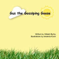 Gus the Gossiping Goose