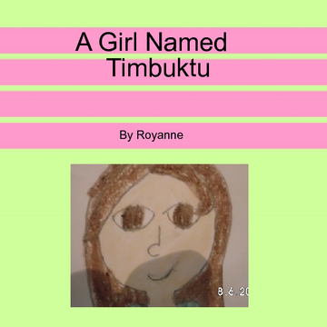 A girl named timbuktu