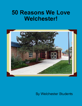 50 Reasons We Love Welchester