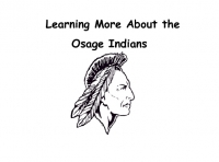 Learning More About the Osage Indians