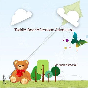 Toddie Bear Afternoon Adventure