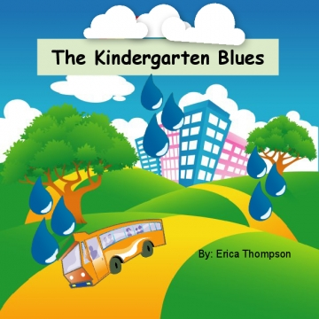 The Kindergarten Blues