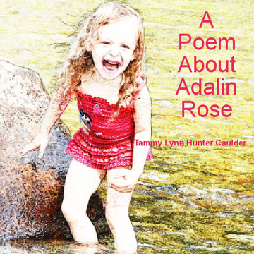 A Poem About Adalin Rose