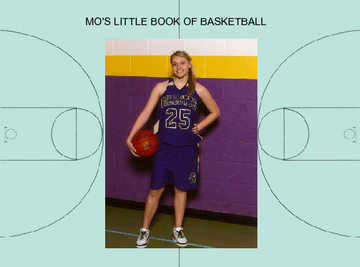 MO'S LITTLE BOOK OF BASKETBALL