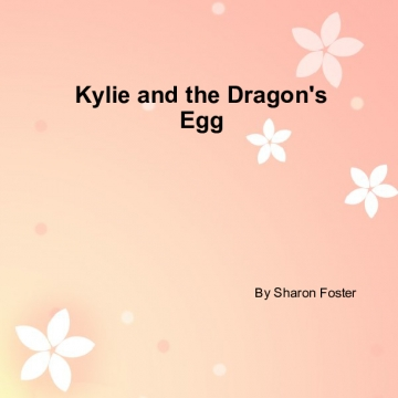 Kylie and the Dragon's Egg