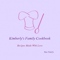 Kimberly's Family Cookbook