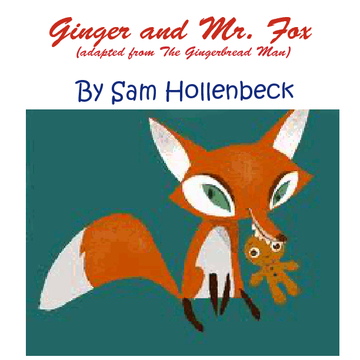 Ginger and Mr.fox