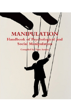HOW SOCIAL AND PSYCHOLOGICAL MANIPULATION WORKS