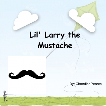 Lil' Larry the Mustache