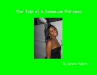 The Tale of a Jamican Princess