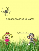 Big Bugs Scare Me No More