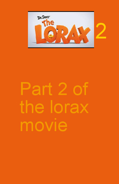 The Lorax 2