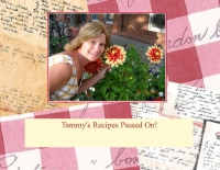 Tammy's Recipes passed on!