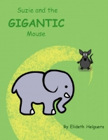 Suzie and the GIGANTIC Mouse