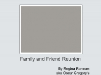 Family and Friend Reunion
