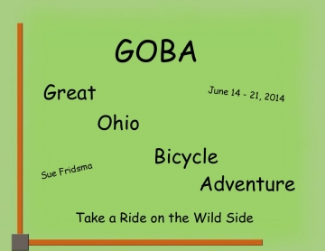GOBA Great Ohio Bicycle Adventure June 14-21, 2014