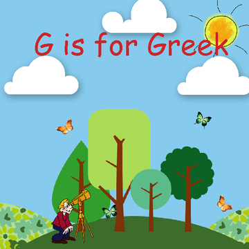 G is for Greek