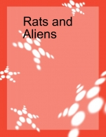 rats and aliens