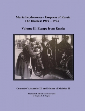 Maria Feodorovna - Empress of Russia, The Diaries: 1919 - 1923