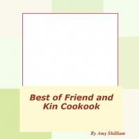 Best of Friend and Kin Cookbook