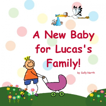 A New Baby for Lucas' Family