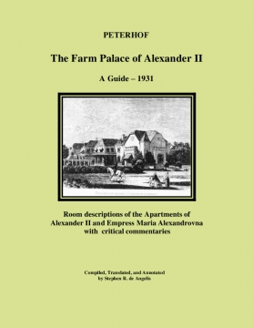 The Farm Palace of Alexander II in Peterhof - a Guide 1931