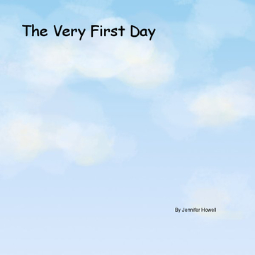 The Very First Day