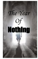 The Year of Nothing