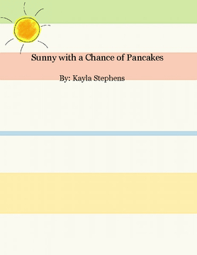 Sunny with a Chance of Pancakes