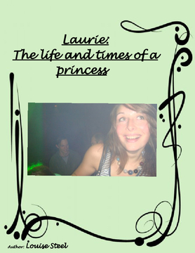 Laurie: The life and times of a real princess