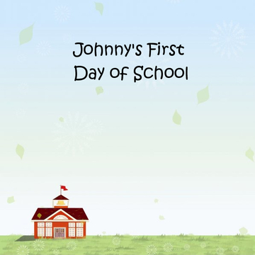 Johnny's First Day of School