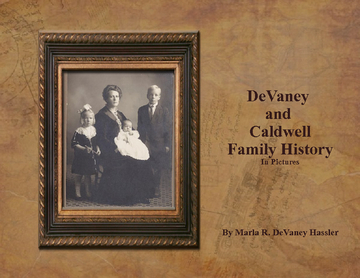 DeVaney and Caldwell Family History