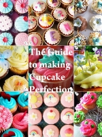 The guide to making cupcake perfection ;3