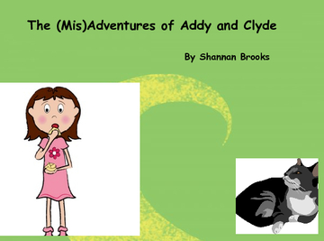 The (Mis)Adventures of Addy and Clyde