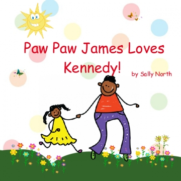 Paw Paw James Loves Kennedy
