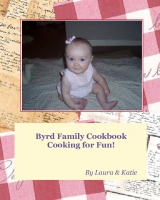 Byrd Family Cook Book