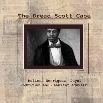 """The Dread Scott Case"""