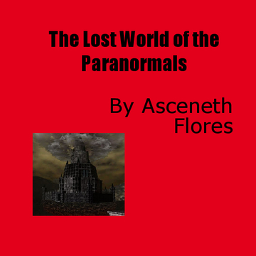 The Lost World of the Paranormals