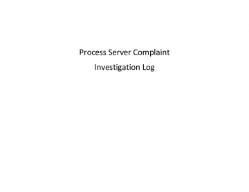 Process Server Complaint and Investigation Log
