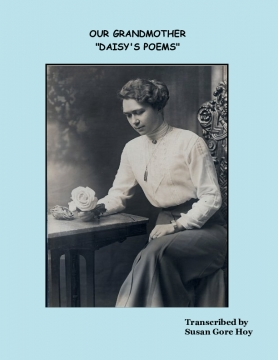 "Our Grandmother ""Daisy's Poems"""