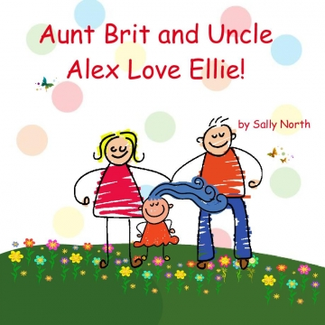 Aunt Brit and Uncle Alex Love Ellie