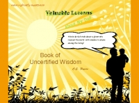 uncertified wisdom