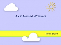 A cat named Whiskers