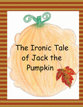 The Ironic Tale of Jack the Pumpkin