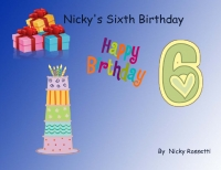 Nicky's Sixth Birthday