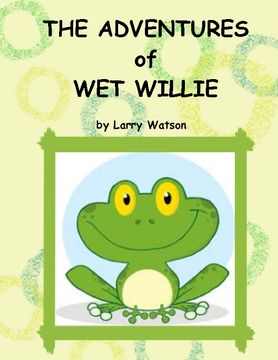 The Adventures of Wet Willie