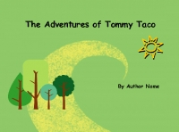 The Adventures of Tommy Taco