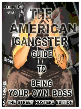 The American Gangster Guide to Being Your Own Boss